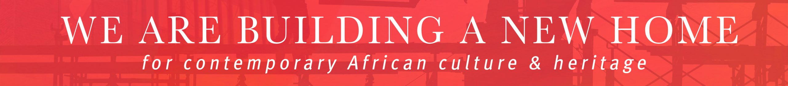 Africa Centre is building a new home